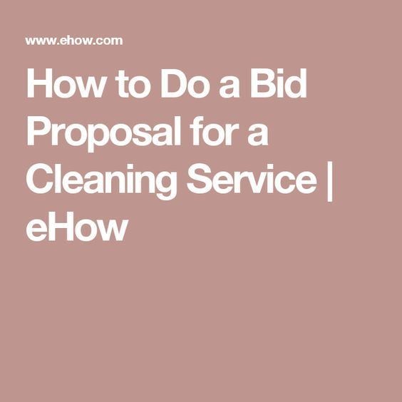 How To Do A Bid Proposal For A Cleaning Service  Proposals