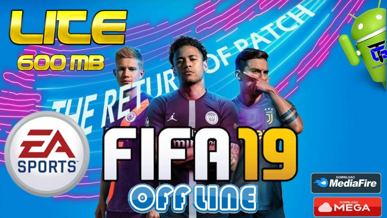FIFA 19 Lite Android Offline APK MOD Download Game
