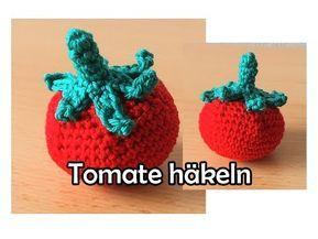 Tomate Häkeln Romy Fischer Häkelanleitung Youtube Deko