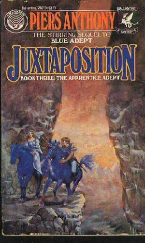 Juxtaposition Apprentice Adept Book 3 By Piers Anthony Http