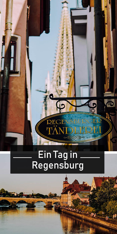 Regensburg Erleben In 24 Stunden Regensburg Urlaub Bayern Oberpfalz