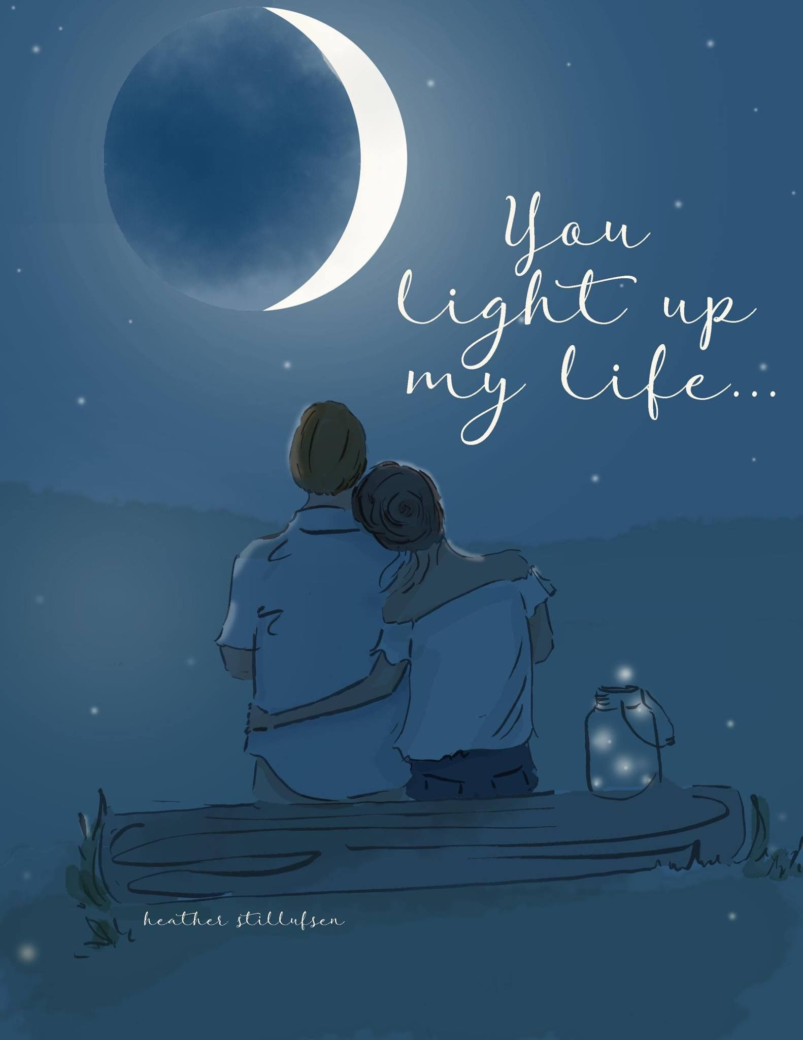 You Light Up My Life Fav Love Quotes Love Quotes
