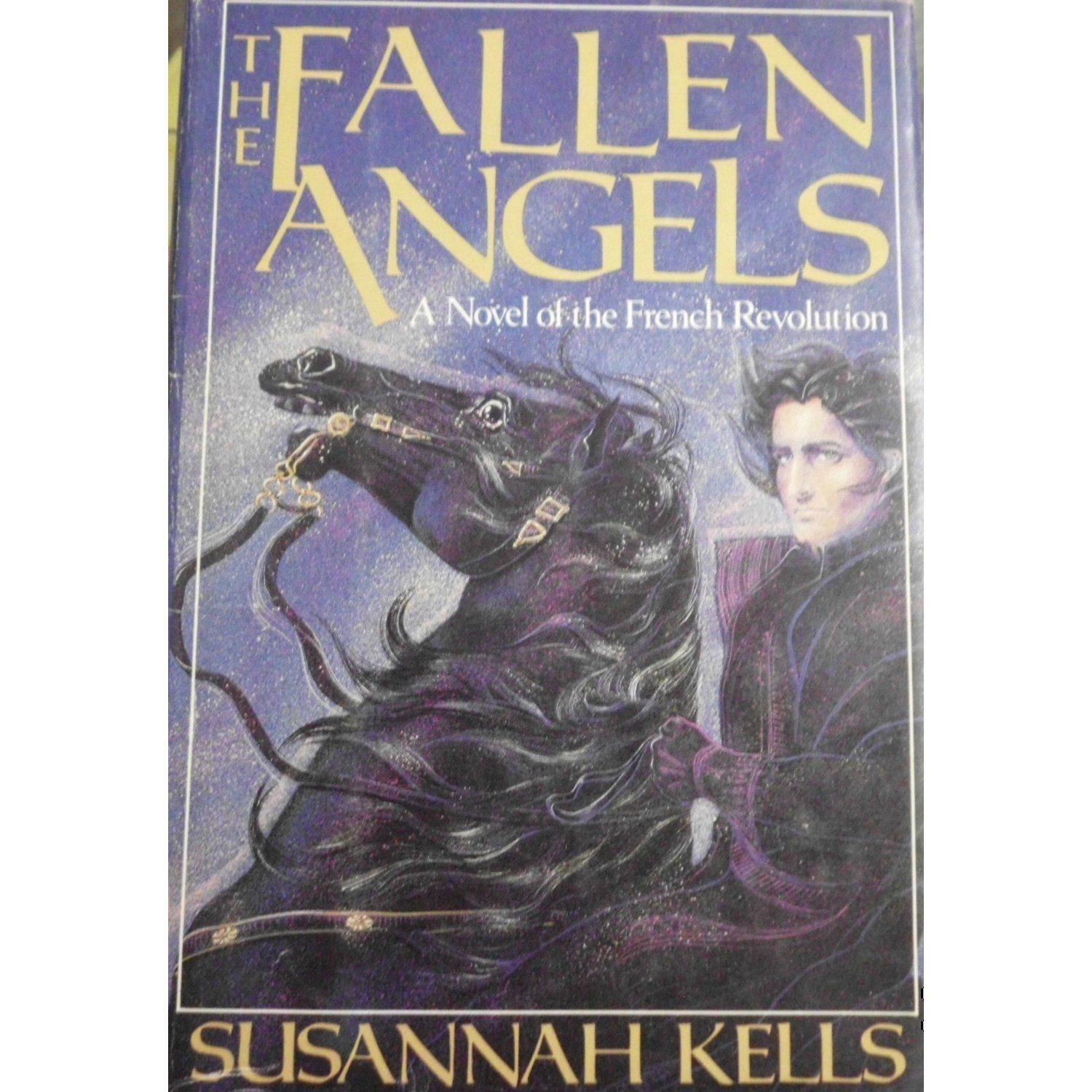 The Fallen Angels By Susannah Kells Actually Written By