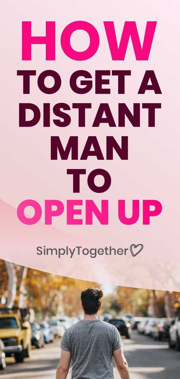 How To Get An Emotionally Unavailable Man To Open Up