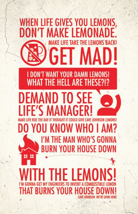 When Life Gives You Lemons Dont Make Lemonade Quotes Prints