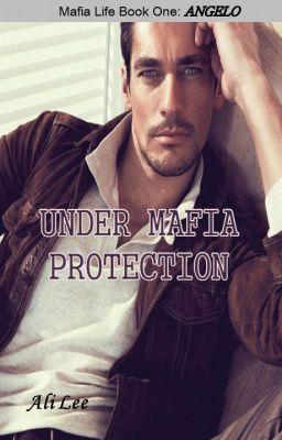 Mafia Protection (Sample) | Mafia Romance Novels | Mafia, Wattpad