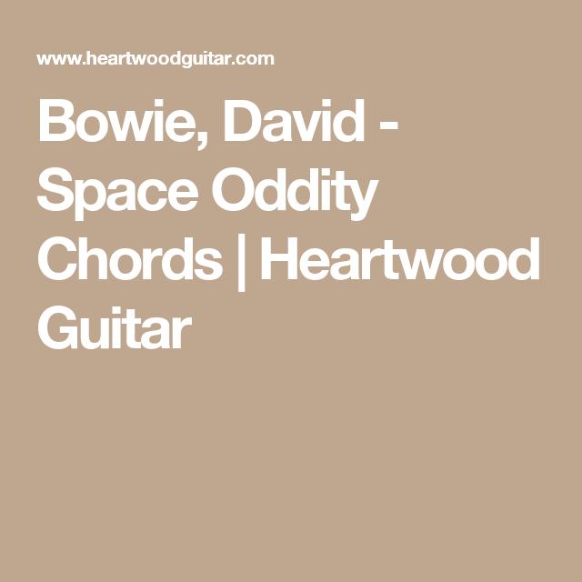 Bowie David Space Oddity Chords Heartwood Guitar Accordi