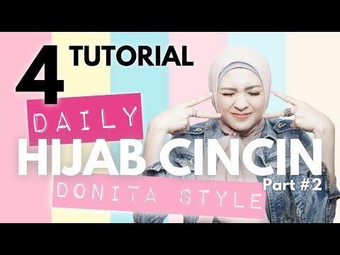 Photo of TUTORIAL HIJAB CINCIN DAILY DONITA STYLE part #2   DONITA ADI TV