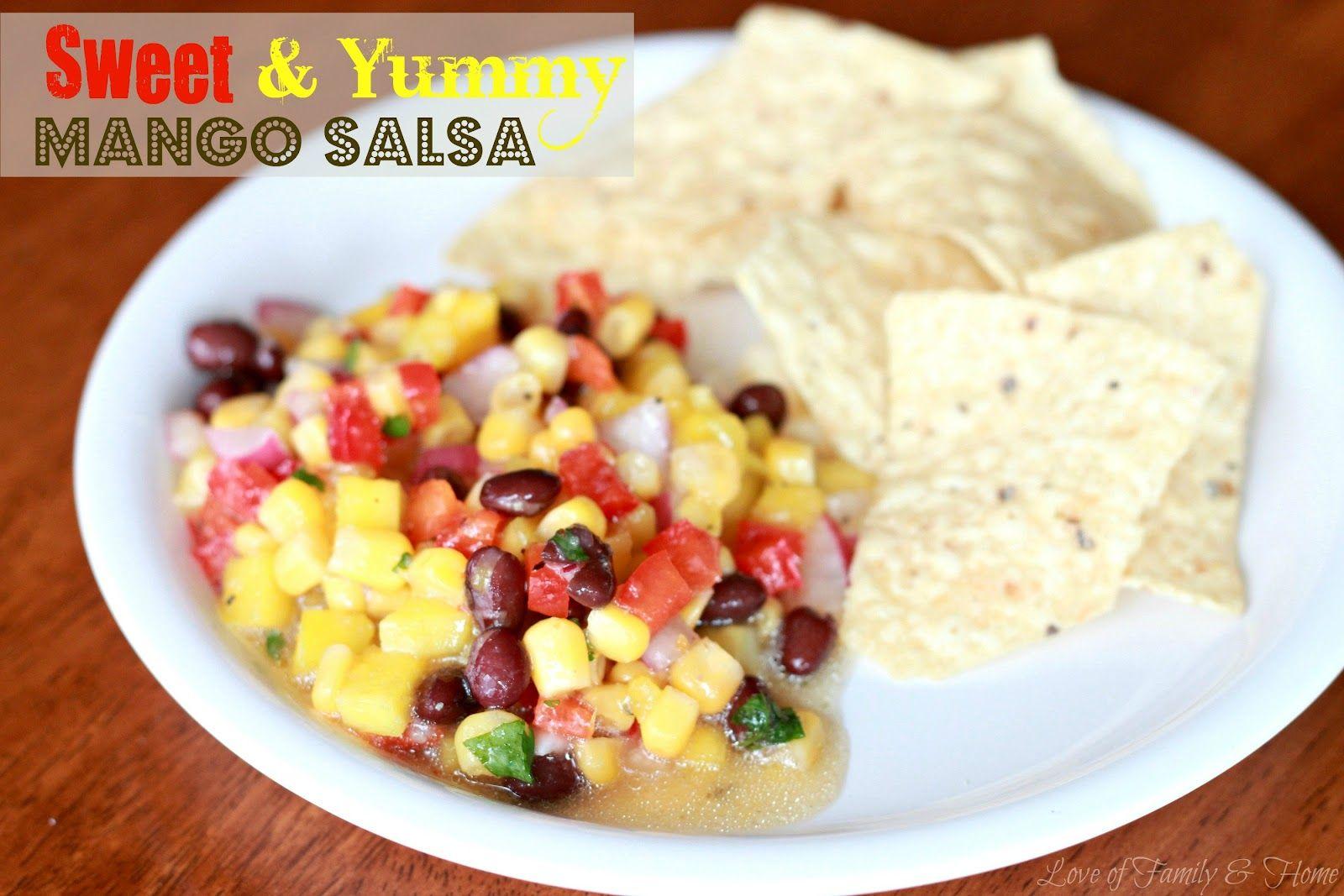 Love Of Family & Home: Sweet & Yummy Mango Salsa....