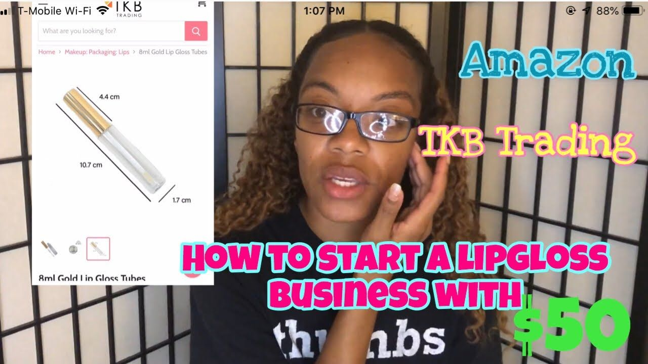Entrepreneur 2 How to start a lipgloss business under