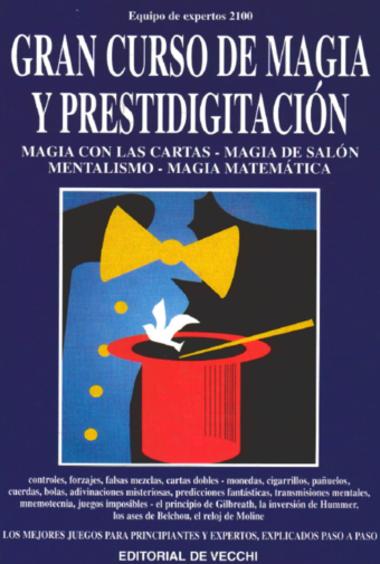 Gran Curso De Magia Y Prestidigitacion Editorial De Vecchi Magic Tricks Gaming Logos Magic