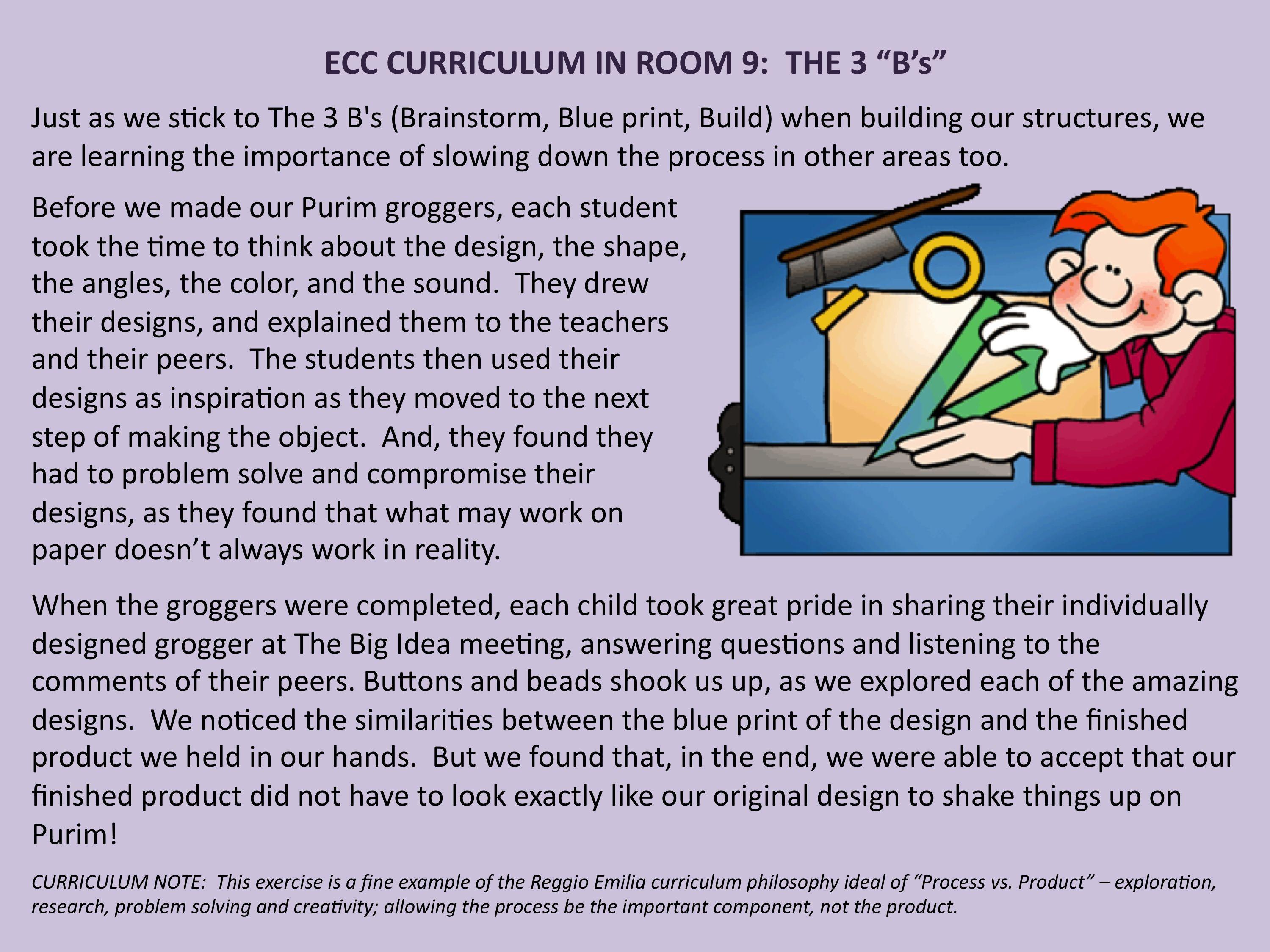 Ecc Curriculum In Room 9 Reggio S Process Vs Product Highlighted
