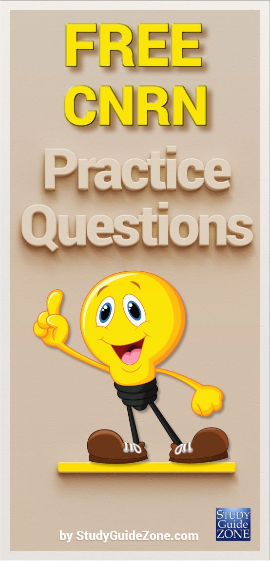 Get Free Cnrn Practice Questions And Study Tips To Help You Prep For