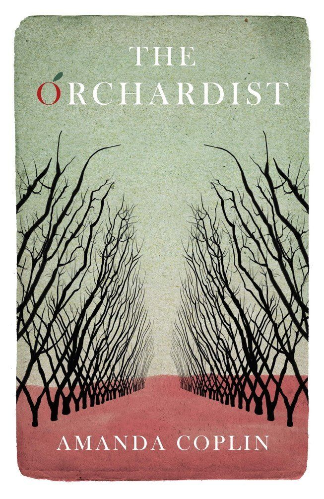 Amanda Coplin - 'The Orchardist' (2012)