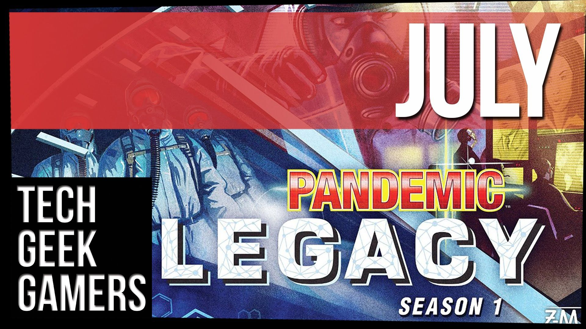 Pademic Legacy Season 1 July Play Through House Rules