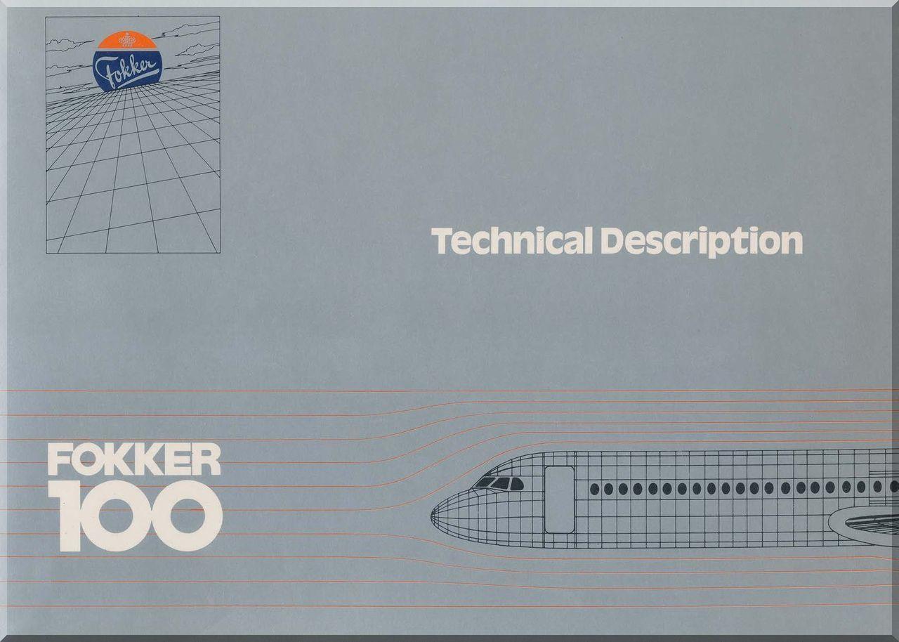 Fokker F-100 Aircraft Technical Description Brochure Manual - - Aircraft  Reports - Aircraft Manuals