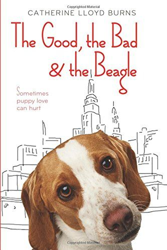 The Good The Bad The Beagle Beagle Beagle Breeds Good Things