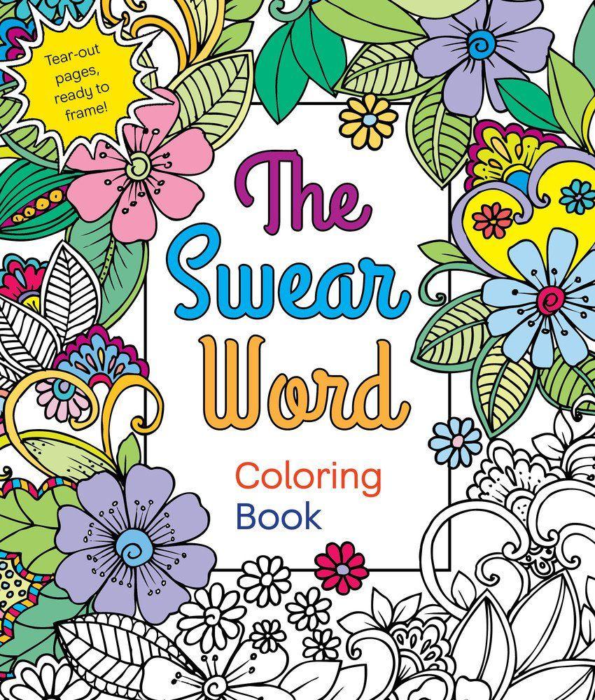 Swear Word Coloring Book Beautiful Coloring The Swear Word Coloring Book Hannah Caner Buku Mewarnai Halaman Mewarnai