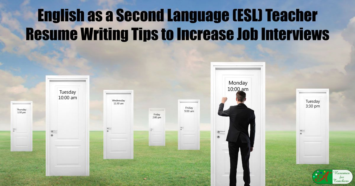 English as a Second Language (ESL) Teacher Resume Writing Tips
