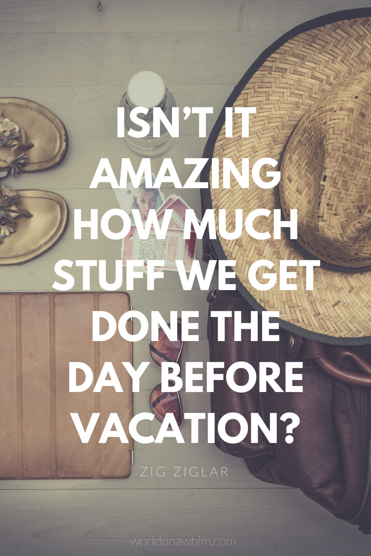 22 Awesome Vacation Quotes You Need To Read World On A Whim Vacation Quotes Funny Vacation Quotes Travel Quotes