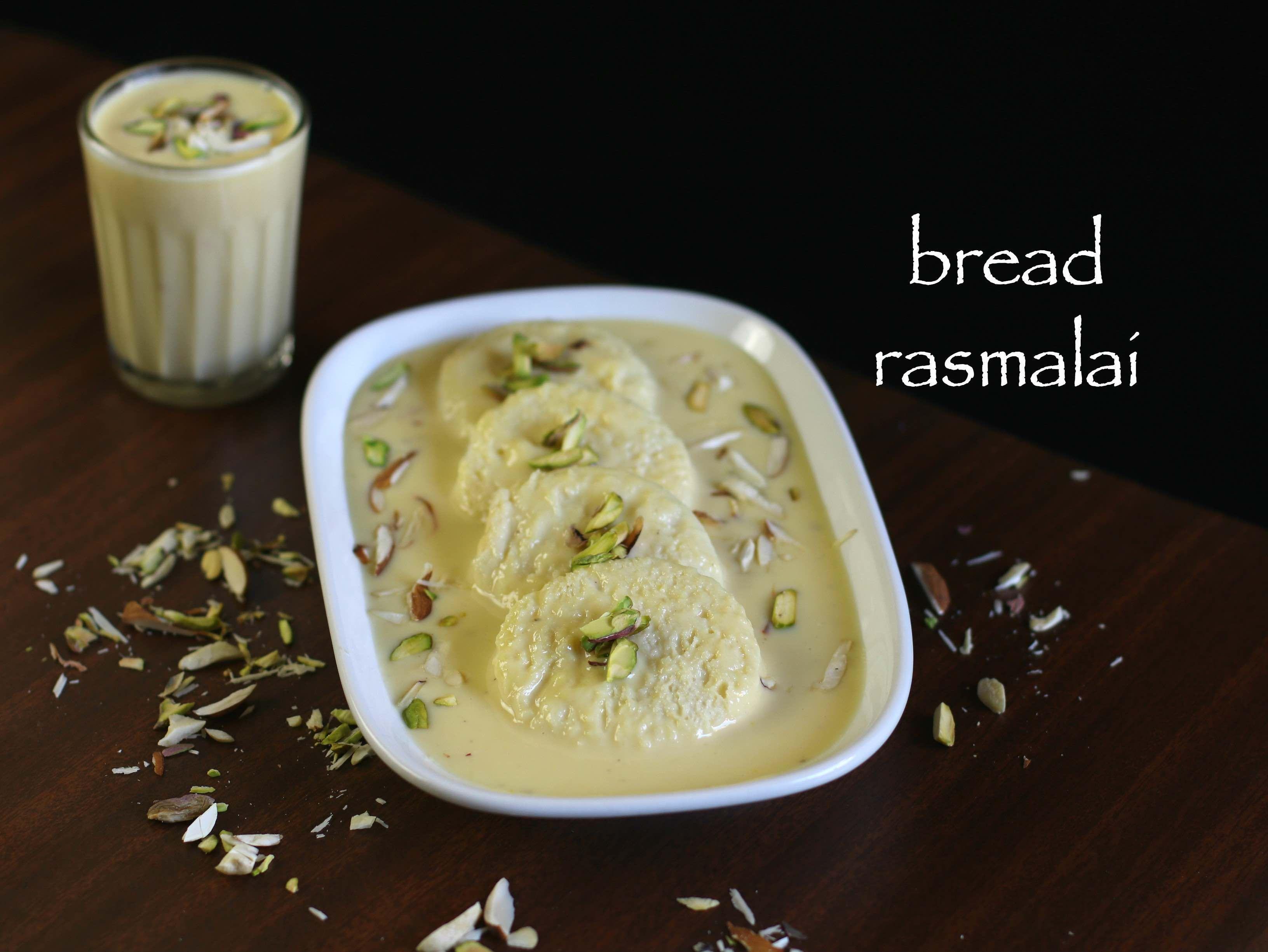 Bread Rasmalai Recipe Bread Ki Rasmalai With Milkmaid Instant Rasmalai Recipe Indian Food Recipes Recipes Breakfast Recipes Indian