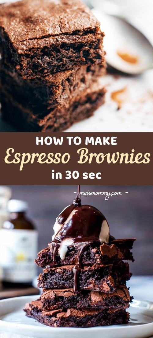 How To Make Espresso Brownies In 30 Second Video Easydessert Easy Dessert Recipes Chocolate Easy Desserts Chocolate Dessert Recipes