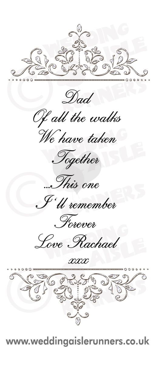 Lovely Verse At The Entrance Of The Wedding Aisle Runner For Dad As