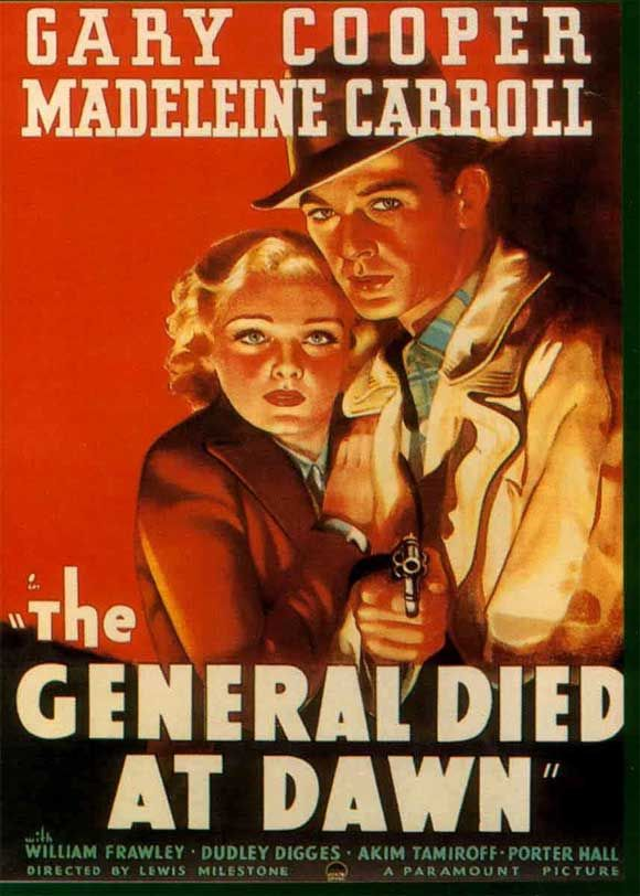 Watch The General Died at Dawn Full-Movie Streaming