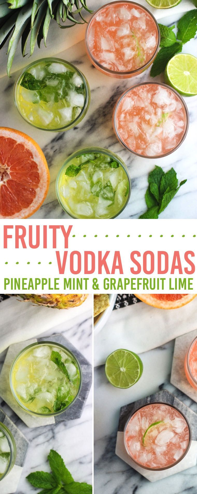 vodka sodas are an easy summer cocktail recipe perfect for backyard BBQs, lounging poolside, and more. Minimal ingredients are needed to make either pineapple mint or grapefruit lime versions - both are flavorful and refreshing!