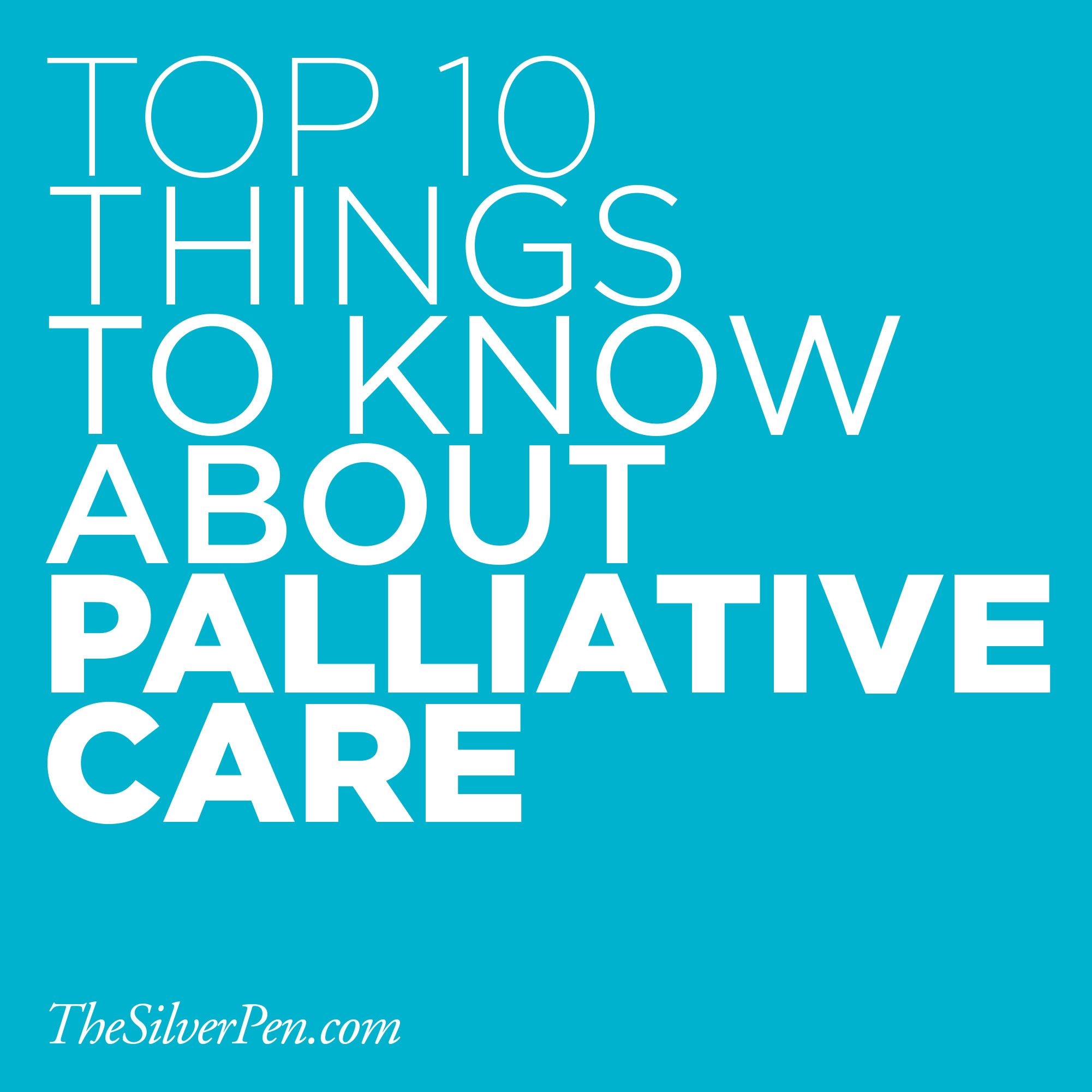 Top 10 Things to Know About Palliative Care Home health