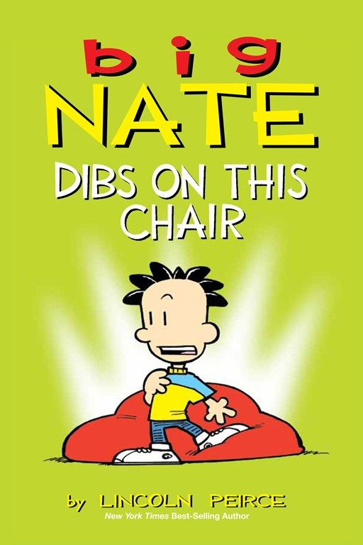 Books Big Nate Dibs On This Chair Lincoln Peirce