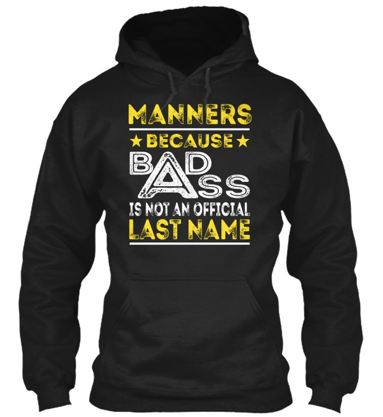 MANNERS - Badass Name Shirts #Manners