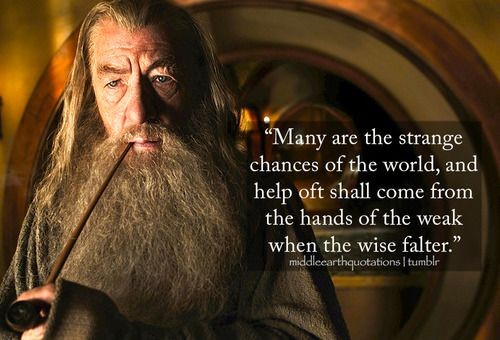Pin By Carol On Silmarillion Earth Quotes Middle Earth Gandalf Quotes