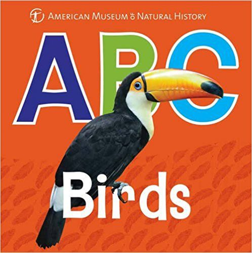 Amazon.com: ABC Birds (AMNH ABC Board Books) (9781454919865): American Museum of Natural History: Books