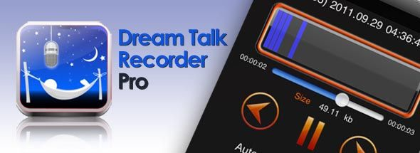 Remember that dream when you were running through the alley naked and you were talking to your friend Matt, but it didn't look like Matt and you can't remember what you said? Well, the Dream Talk Recorder Pro for the iPhone app will capture any nocturnal conversations – or bodily sounds you may make while sleeping!