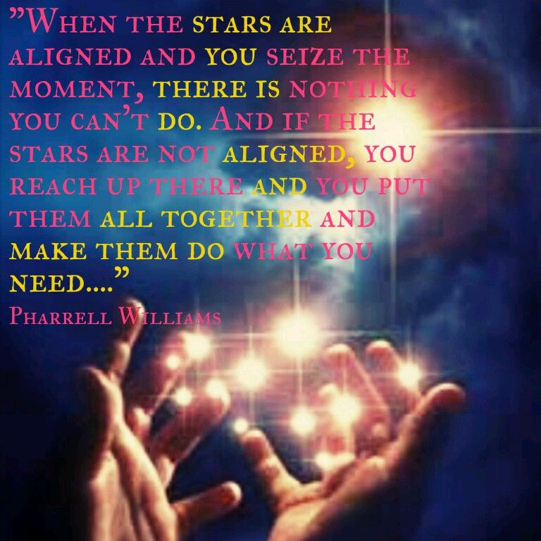 009 When the stars are aligned…. Stars, Pharrell williams