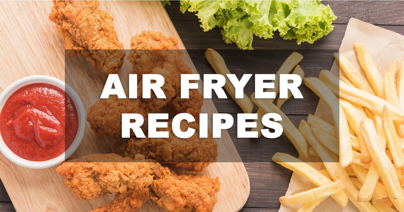 Over 1000+ Air Fryer Recipes & Cookbook Food recipes