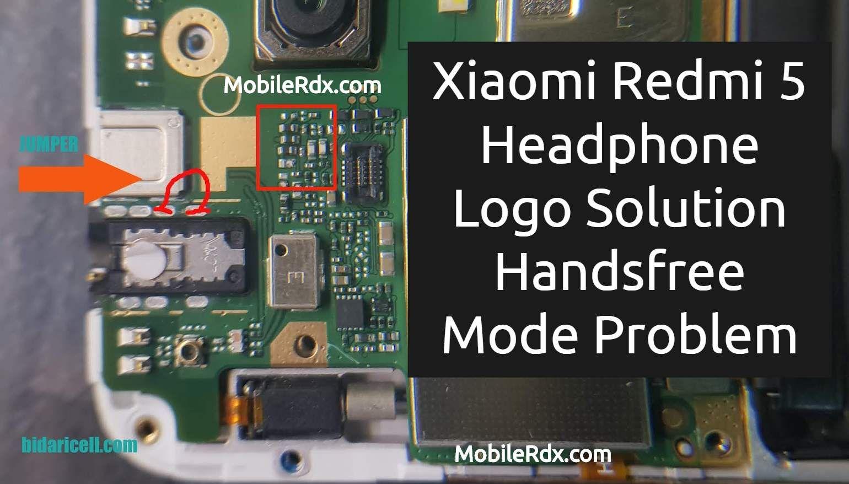 Xiaomi Redmi 5 Headphone Logo Problem Handsfree Mode Solution Xiaomi Handsfree Solutions