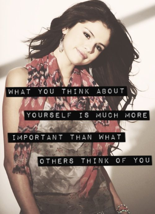 Selena Gomez Quote About Be Yourself Confidence Others Yourself Selena Gomez Selena Queen Quotes