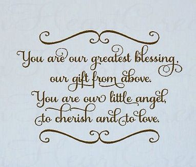 You Are Our Greatest Blessing Our Gift From Above You Are Our Little Angel To Cherish And Baby Nursery Wall Decals Nursery Wall Decals Nursery Wall Quotes
