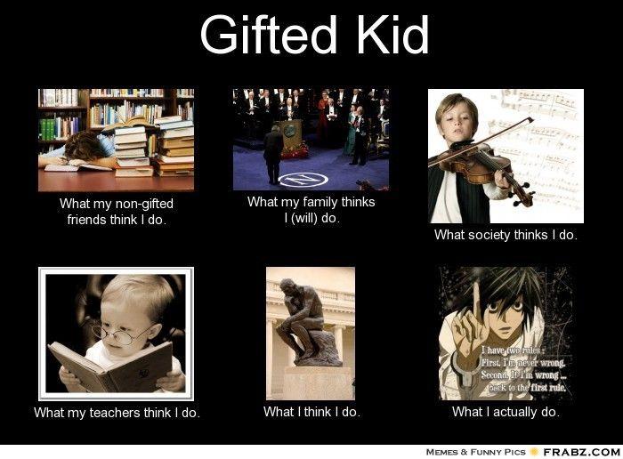 Gifted Memes Image Memes At Relatably Com Memes Image Memes
