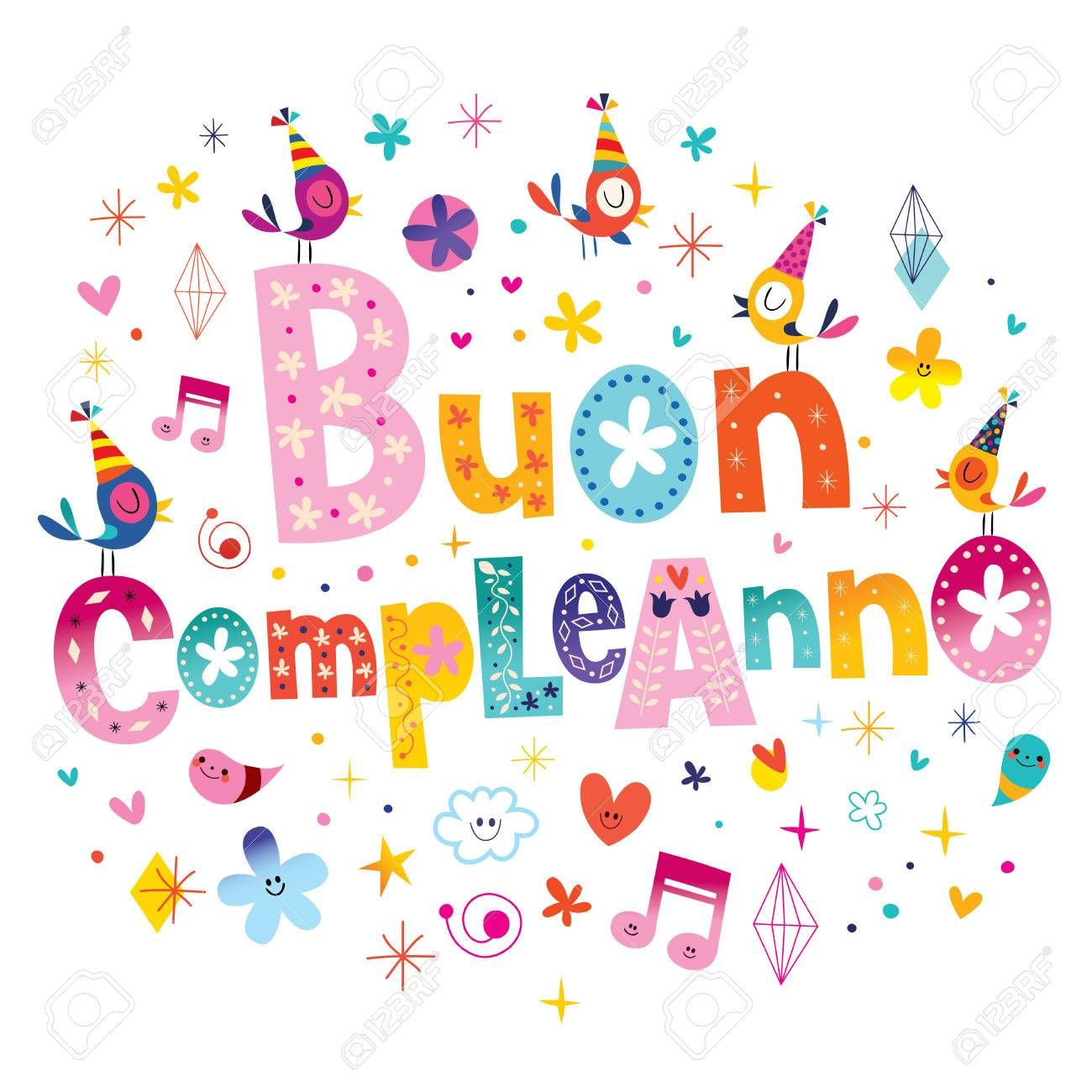 How To Say Happy Birthday In Italian Exclaim Buon Compleanno Direct Your Wishes To The Bec Happy Birthday Italian Happy Birthday Cards Happy Birthday Brother