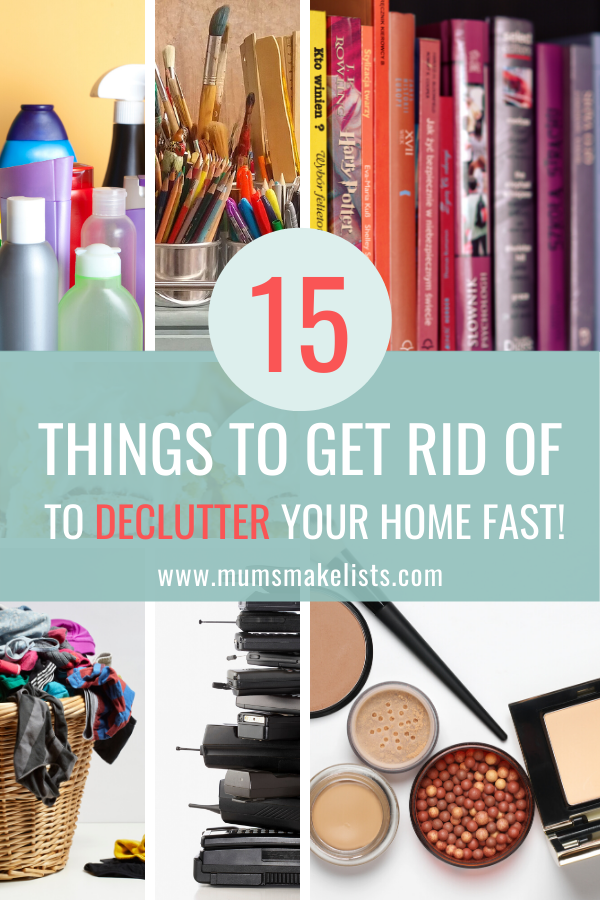 15 things to GET RID OF NOW to declutter fast Declutter
