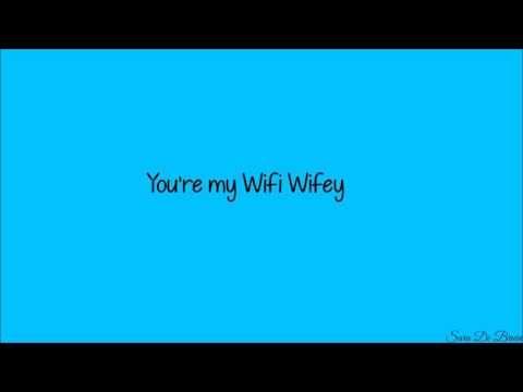 Nick Bean Wifi Wifey Lyrics Lyrics Wifey Wifi