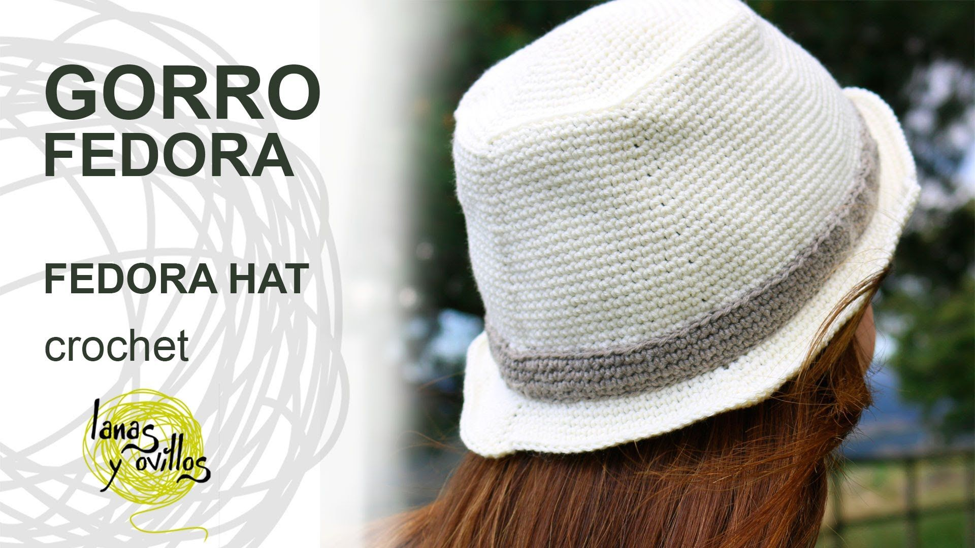 Tutorial Gorro Fedora Unisex Crochet Hat (English Subtitles ...