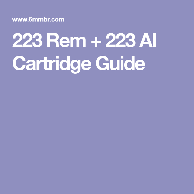 223 Rem + 223 AI Cartridge Guide | Rifles | 243 winchester