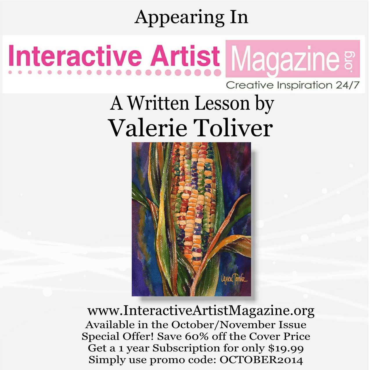 Creative Inspiration 24/7  Online Artist Magazine www.InteractiveArtistMagazine.org Video Lesson, Written Lessons, Informative Articles, Product Reviews and so much more!