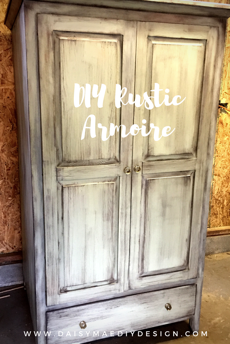 How To Diy Rustic Looking Farmhouse Armoire Cabinet On A Budget Rustic Cabinets Rustic Furniture Rustic Furniture Diy
