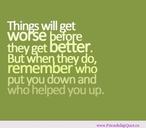 Ending Friendship Quotes | ... and who helped you up | FrienshipQuot.es - The Best Friendship Quotes