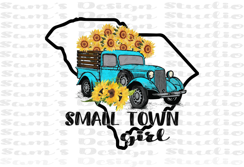 Small Town Girl South Carolina Png Sublimation Designs Etsy Small Town Girl Sublime Png